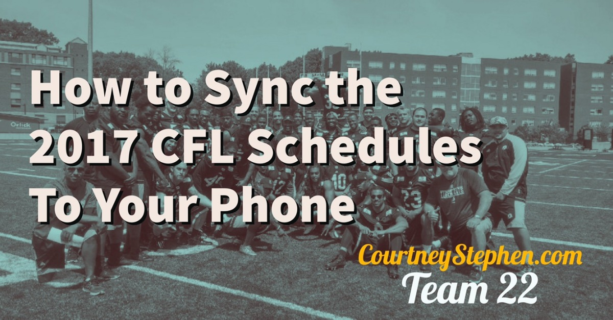 How to Get CFL Schedules on Your Phone