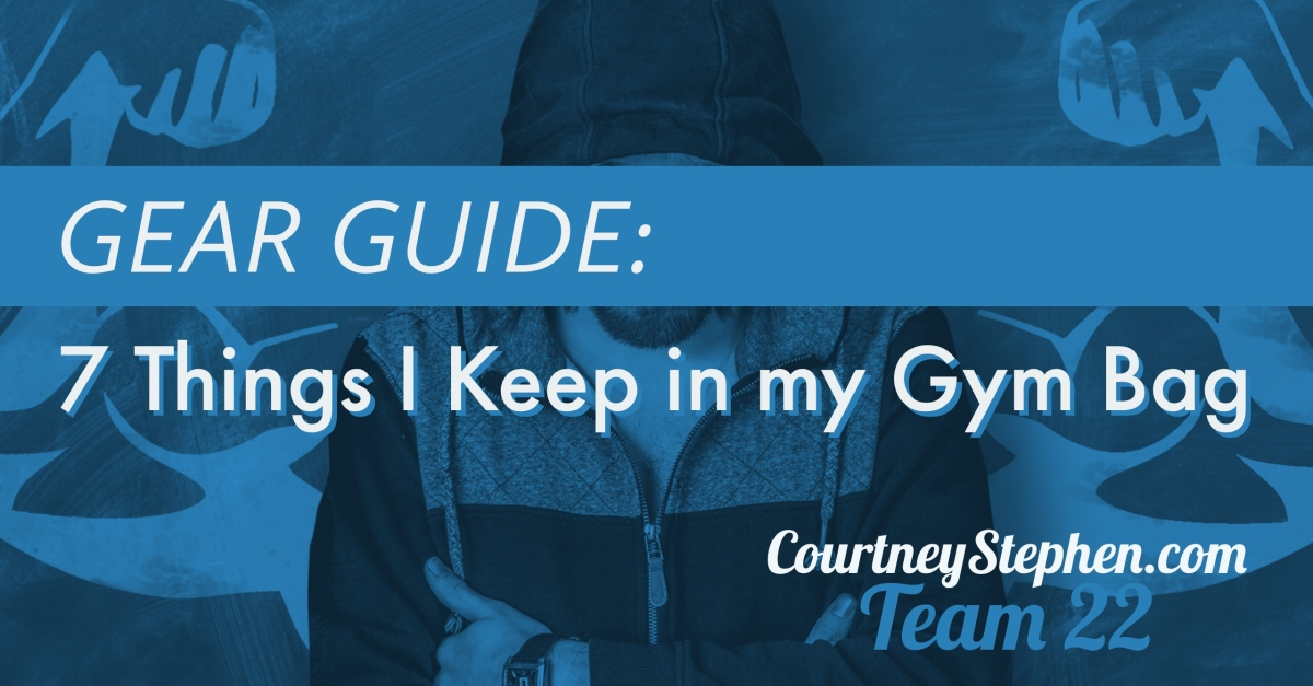 Gear Guide: 7 Things I Keep in my Gym Bag