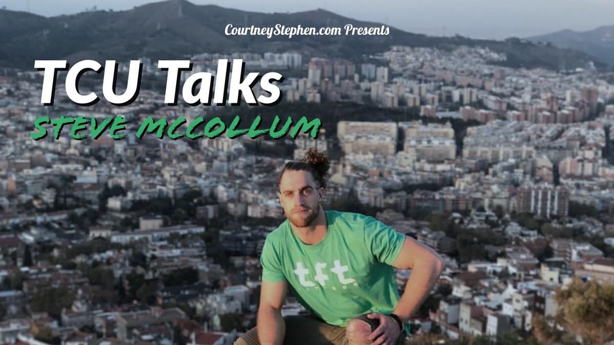 TCU Talks: SteveMcCollum