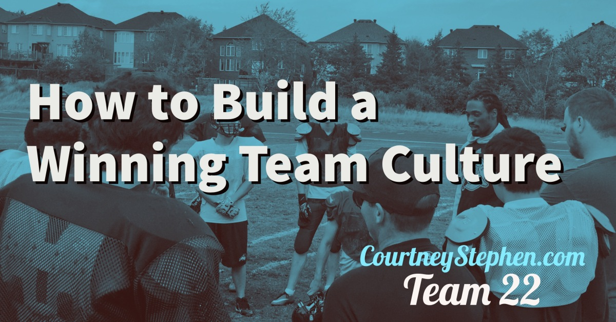 How to Build a Winning Team Culture