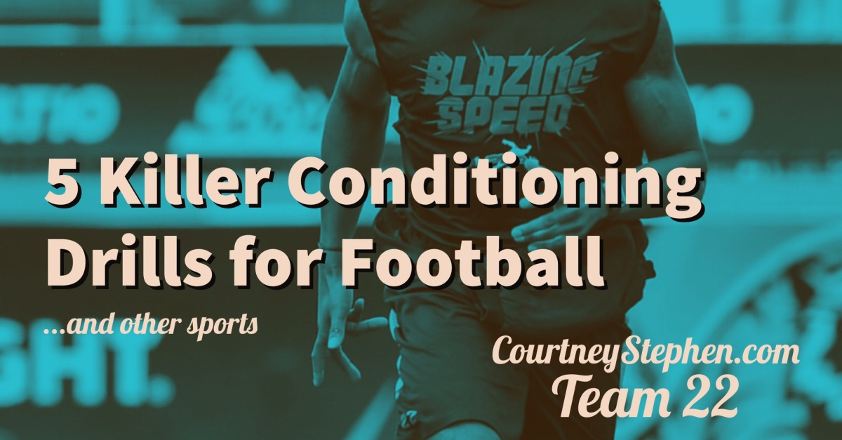 5 Killer Conditioning Drills for Football (…and other Sports)